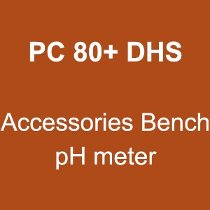PC 80+ DHS (Accessories Bench pH meter)
